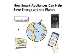 graphic of smart appliances with type that says How smart appliances camn help save energy and the plant